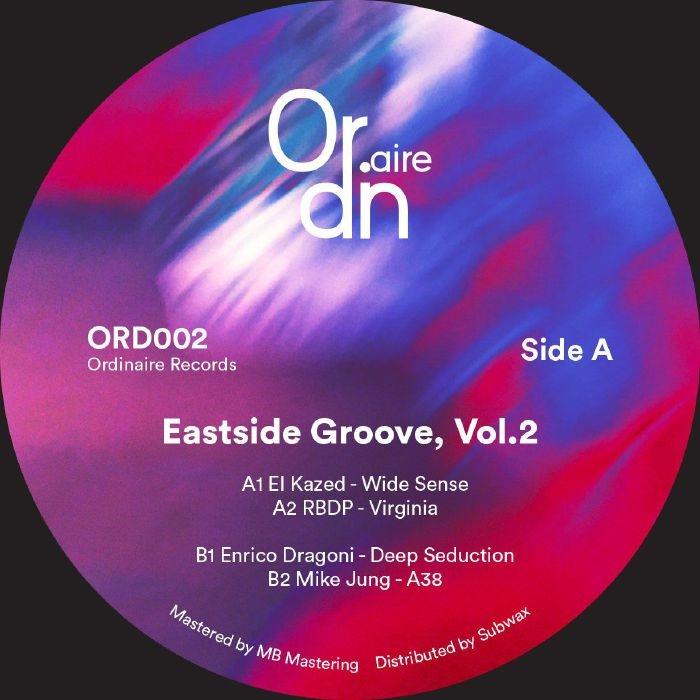 """( ORD 002 ) EL KAZED / RBDP / ENRICO DRAGONI / MIKE JUNG - Eastside Groove Vol 2 (12"""") Ordinaire France"""