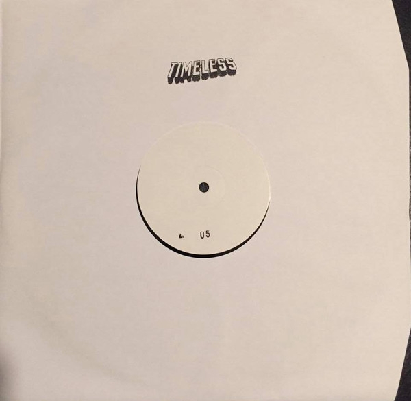 """( TL 05 ) VARIOUS – Untitled (Vinyl, 12"""", White Label, Hand-Stamped) Timeless"""