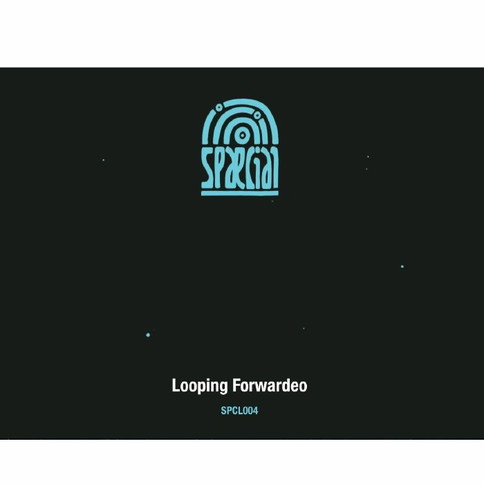 "( SPCL 004 ) VARIOUS ARTISTS - Looping Forwarden (12"") Spaecial"