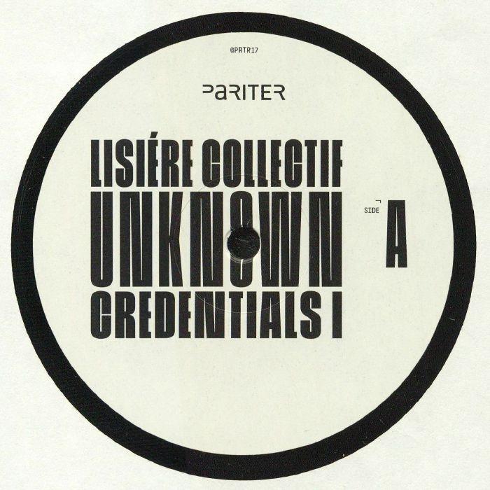 "( PRTR 17 ) LISIERE COLLECTIF aka ARDB / ANDU SIMION / CHASINDUB - Unknown Credentials I (12"") Pariter"