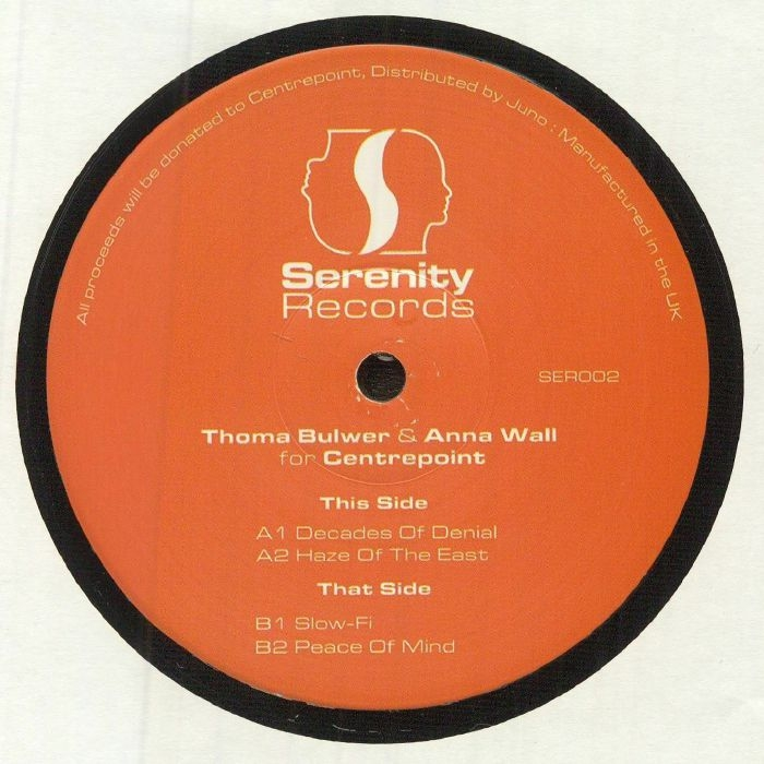"""( SER 002 ) Thoma BULWER / ANNA WALL - Thoma Bulwer & Anna Wall For Centrepoint (180 gram vinyl 12"""") Serenity"""