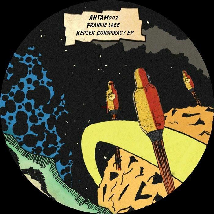 """( ANTAM 002 ) Frankie LAZZ Kepler Conspiracy EP (12"""") Antam"""