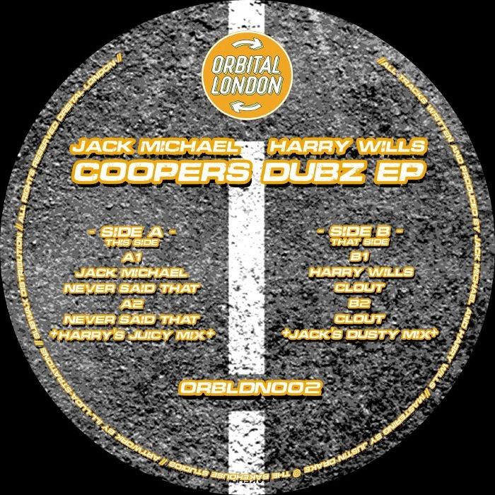 "( ORBLDN 002 ) Jack MICHAEL / HARRY WILLS - Coopers Dubz EP (12"") Orbital London"