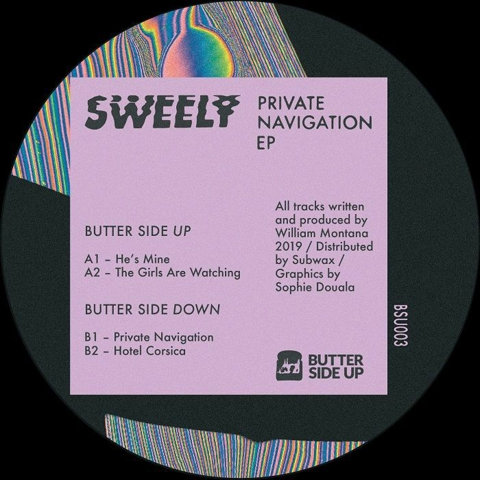 """( BSU 003 ) SWEELY - Private Navigation EP (12"""") Butter Side Up"""