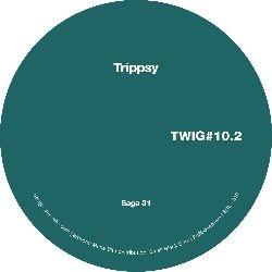 """( SSL 010.2 ) TRIPPSY - Saga 31 EP (12"""") Twig"""
