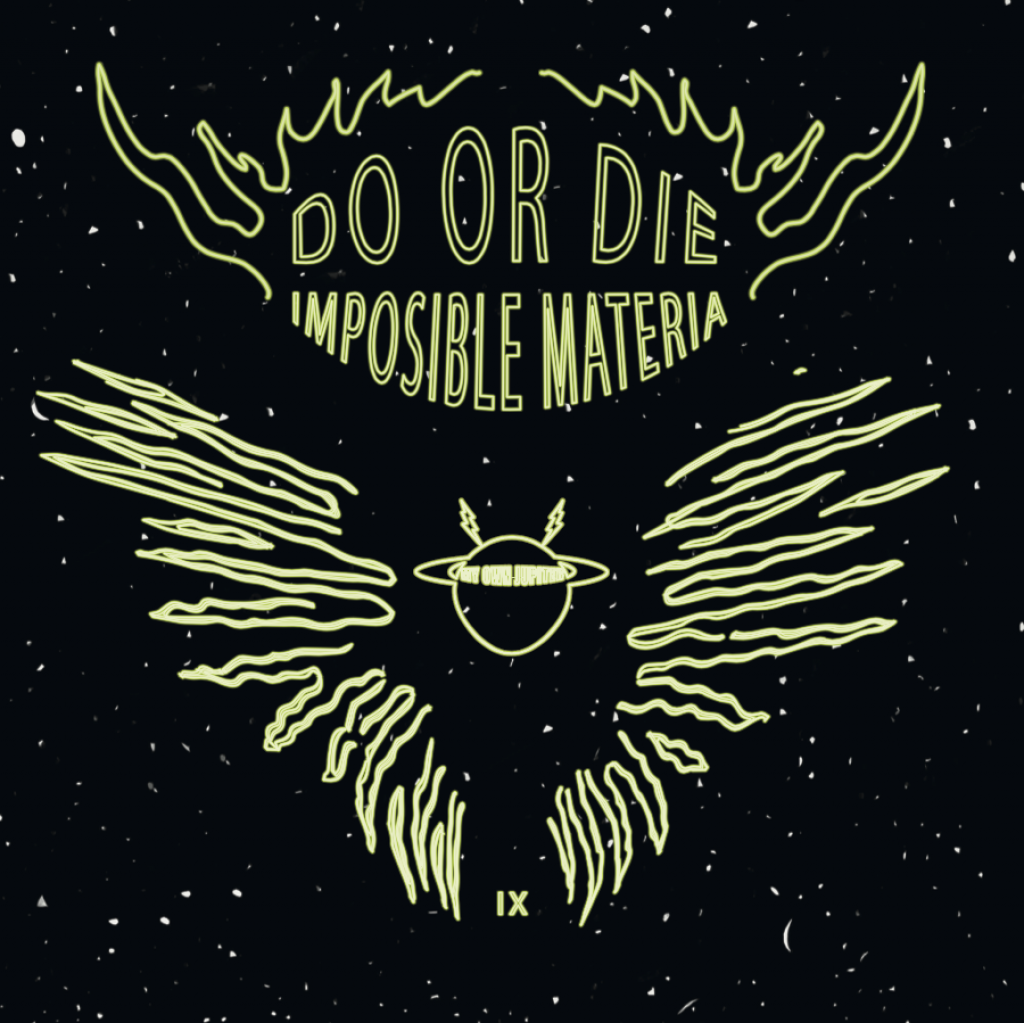 """( MOJ 09 ) DO OR DIE - Imposible Materia (12"""") My Own Jupiter"""