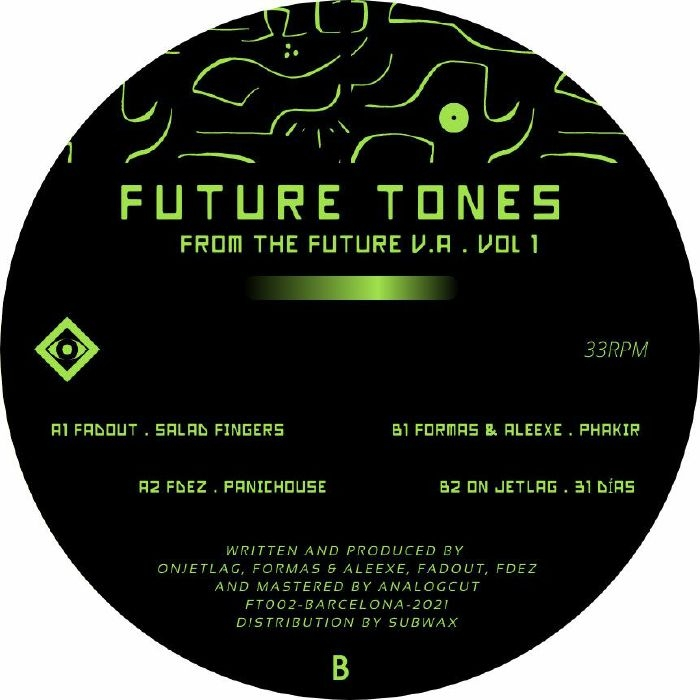 """( FT 002 ) FADOUT / FDEZ / FORMAS / ON JETLAG - From The Future Vol 1 (12"""") Future Tones"""