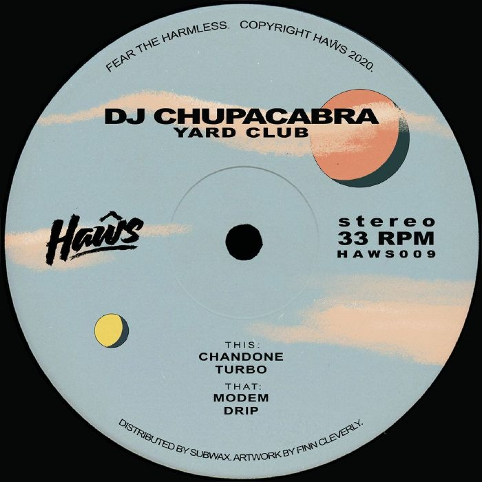 "( HAWS 009 ) DJ CHUPACABRA - Yard Club (12"") Haws"