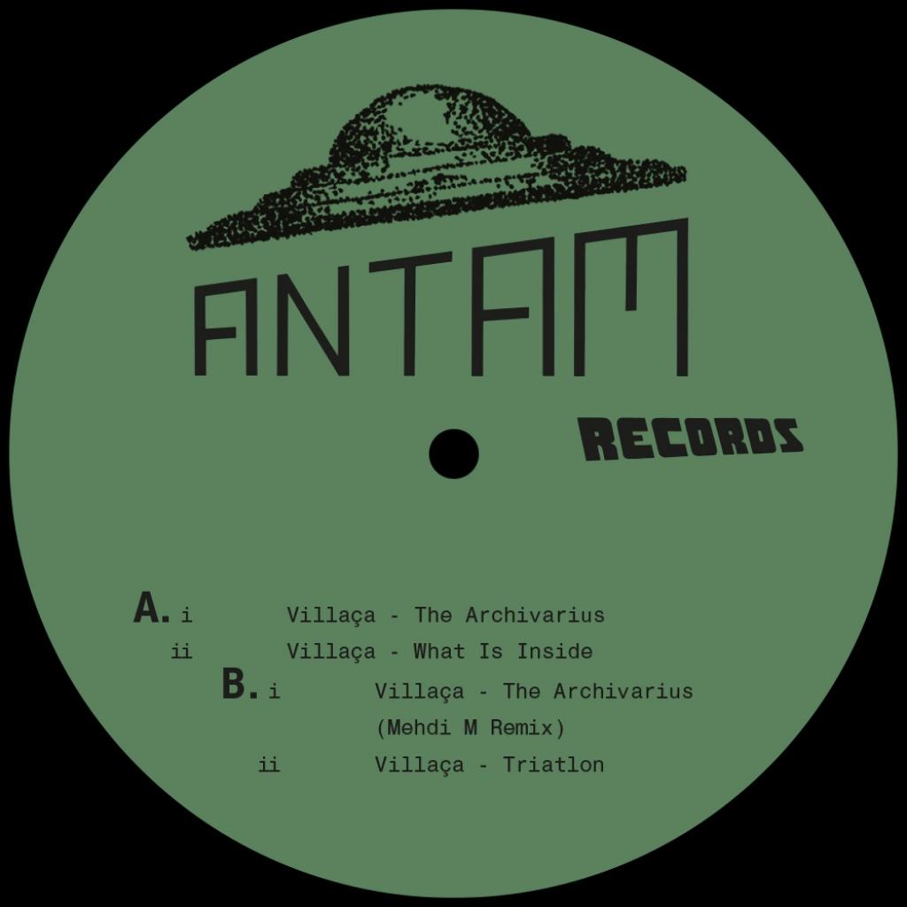 """( ANTAM 006 ) VILLACA - The Archivarius EP (Incl. Mehdi M Remix)  (12"""" Vinyl ) Antam Records"""