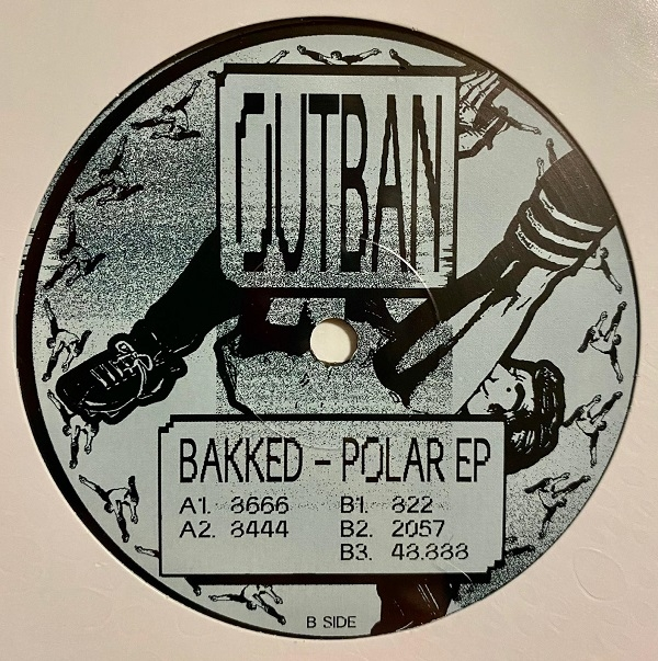 "( OUTBAN 03 ) BAKKED - Polar ep (Vinyl only 12"" sealed) Outban"