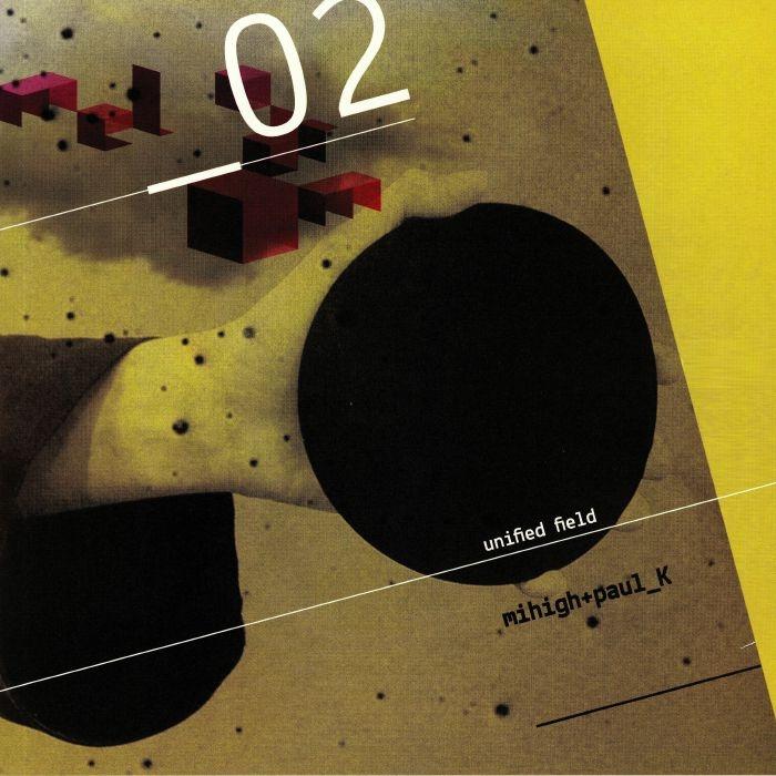 "( MELODROM 02 ) MIHIGH / PAUL K - Unified Field (heavyweight vinyl 12"") Melodrom Romania"