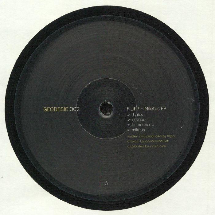 """( GEODESIC 002 ) FILIPP - Miletus EP (12"""") Geodesic"""