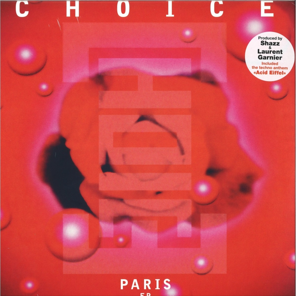 ( 3375156 ) Choice / Laurent Garnier / Shazz  - PARIS EP - Wagram