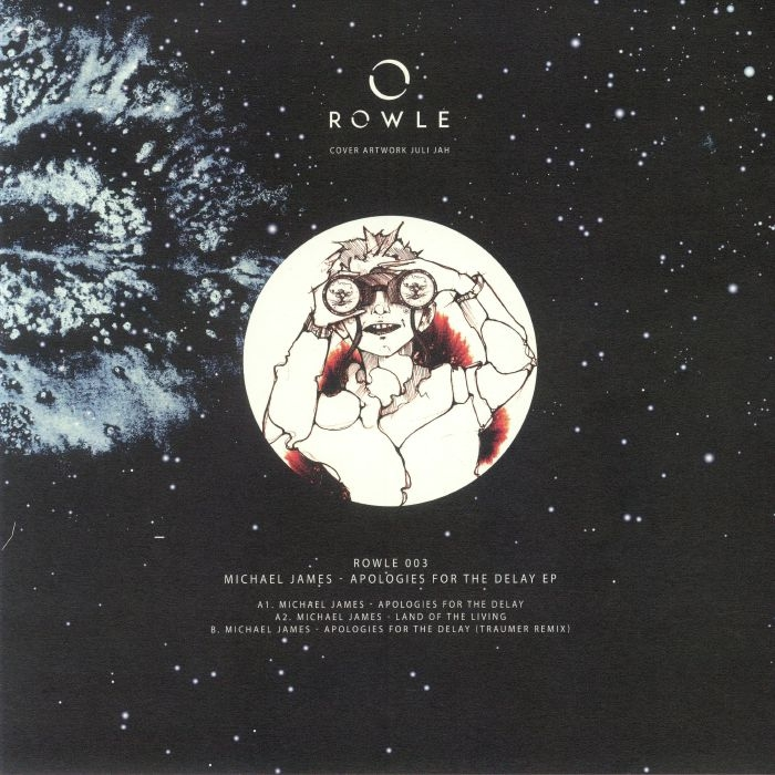 "( RWL 003 ) Michael JAMES - Apologies For The Delay EP (12"") Rowle"