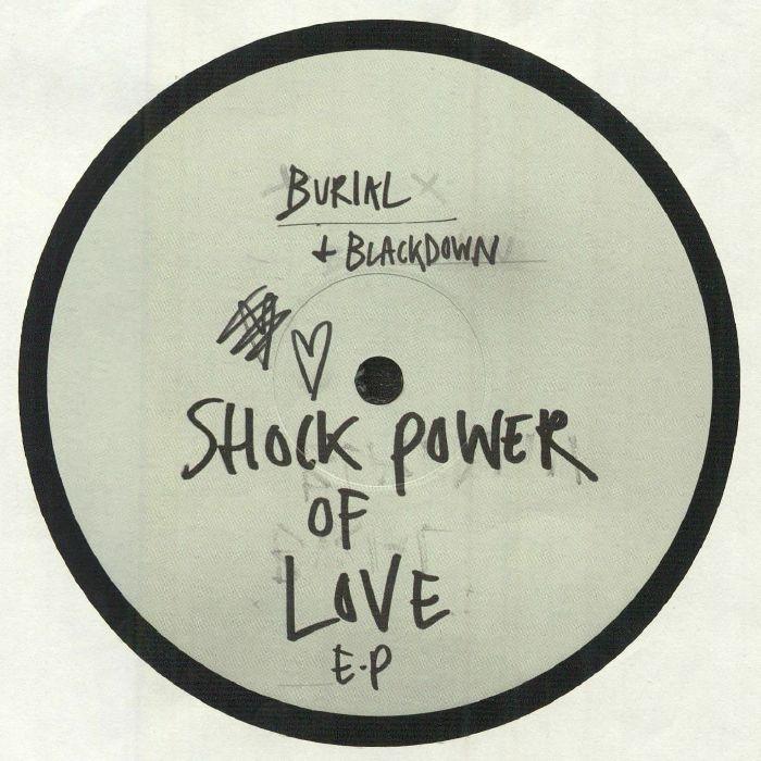 "(  LDN 083 ) BLACKDOWN / BURIAL - Shock Power Of Love EP (limited 12"") (1 per customer) Keysound"