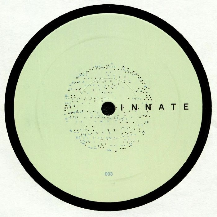 "( INN8 003 ) PERSEUS TRAXX / EWAN JANSEN / REEDALE RISE / OWAIN K - INNATE 003 (140 gram vinyl 12"") Innate"
