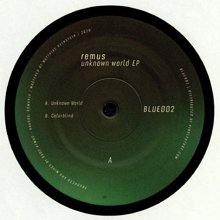 "( BLUE 002 ) REMUS - Unknown World EP (heavyweight vinyl 12"") Blue Romania"