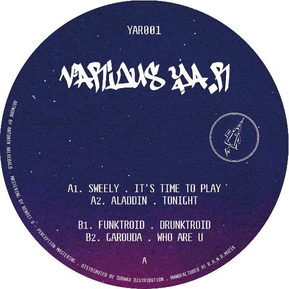 "( YAR 001 ) VARIOUS (Sweely, Aladdin!, Funktroid, Garouda) - YA.R 001 (12"") YA.R Records"