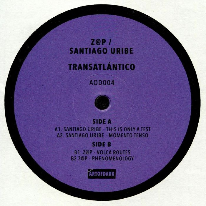 "( AOD 004) Santiago URIBE / Z@P - Transatlantico (12"") (1 per customer) Art Of Dark"