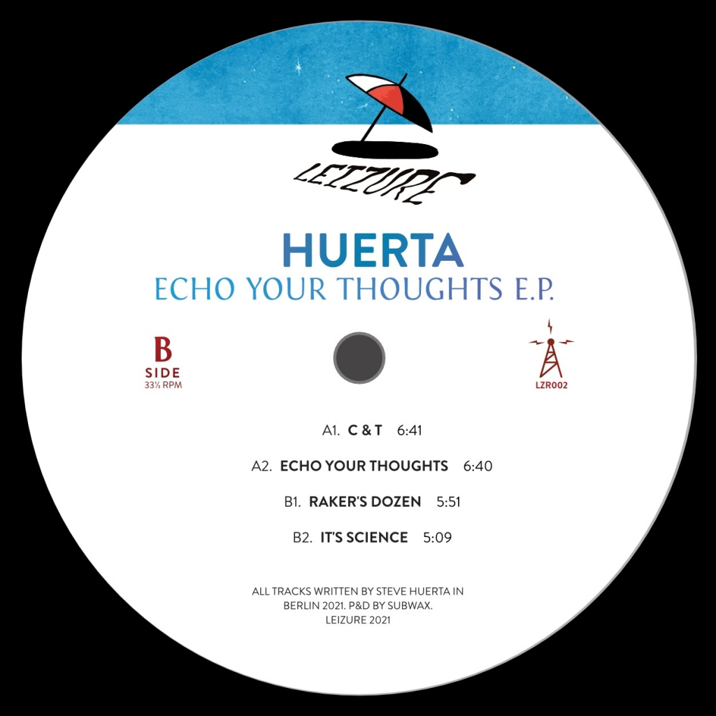 "( LZR 002) HUERTA - Echo Your Thoughts ( 12"" Vinyl ) Leizure"