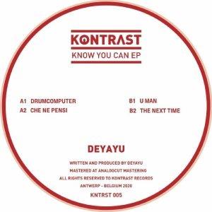 "( KNTRST 005 ) DEYAYU - Know You Can EP (12"") Kontrast US"