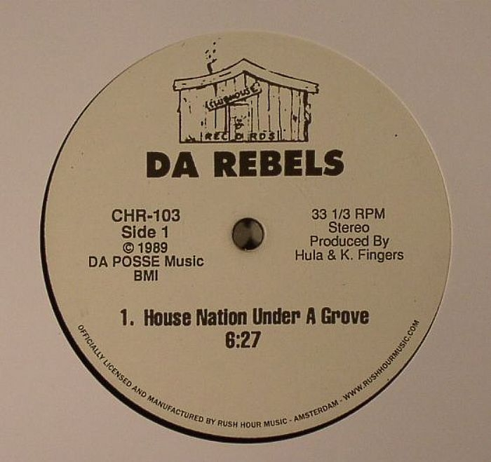 """( CHR 103 ) DA REBELS - House Nation Under A Groove (12"""" repress) Clubhouse US"""