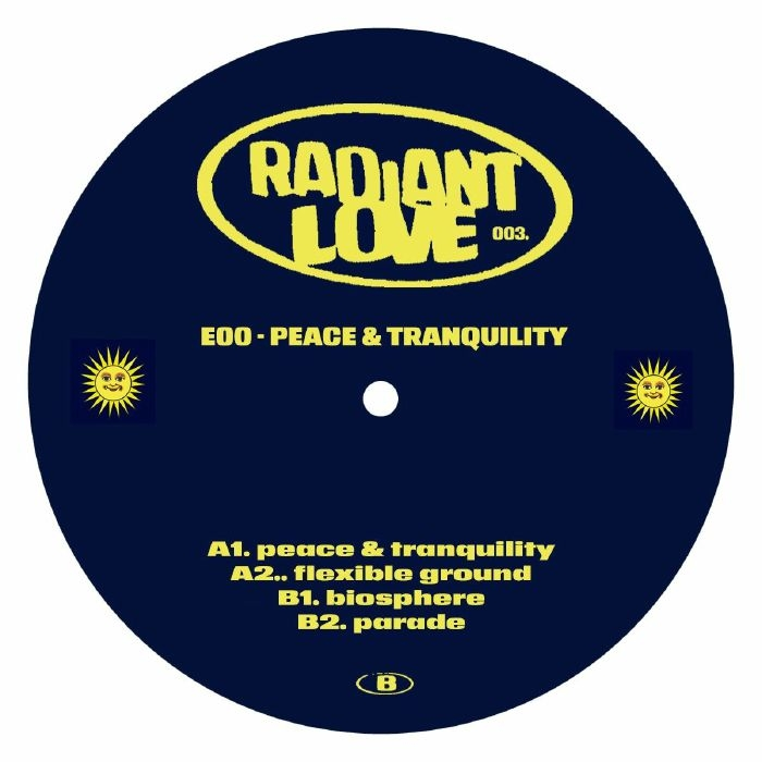 """( RADIANTLOVE 003 ) E00 - Peace & Tranquility (12"""") Radiant Love Germany"""