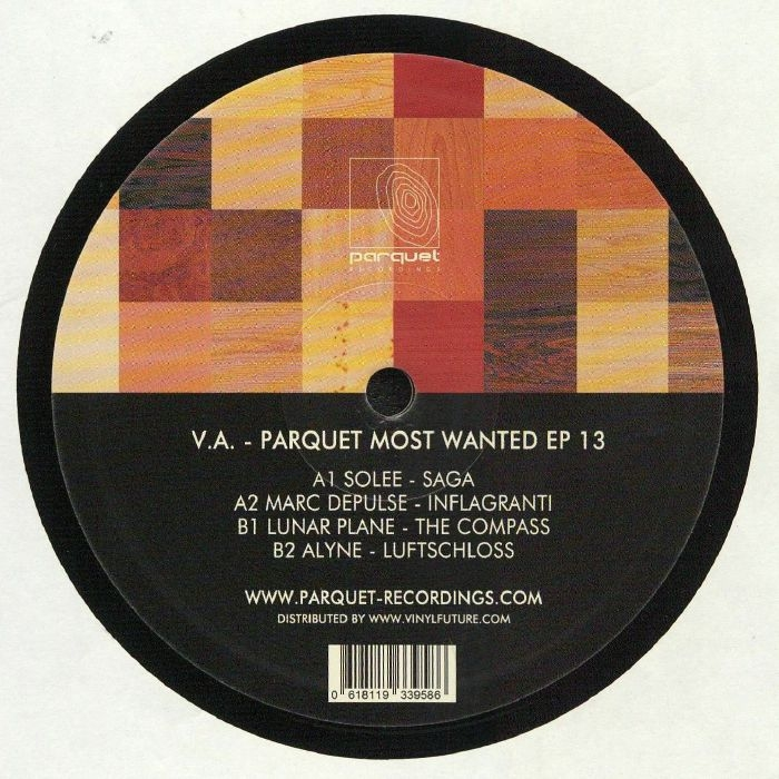 "( PARQUETSPECIAL 014 ) SOLEE / MARC DEPULSE / LUNAR PLANE / ALYNE - Parquet Most Wanted EP 13 (12"") Parquet Germany"
