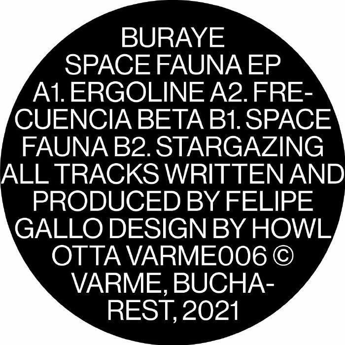 "( VARME 006 ) BURAYE - Space Fauna EP (12"") Varme Romania"