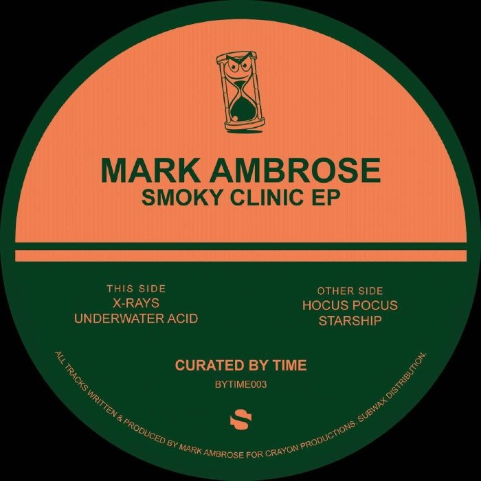 """( BYTIME 003 ) Mark AMBROSE - Smoky Clinic EP (reissue) (12"""") Curated By Time Spain"""