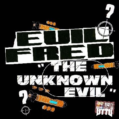 """( UTTU 112 ) EVIL FRED - The Unknown Evil EP ( 12"""" vinyl ) Unknown To The Unknown"""