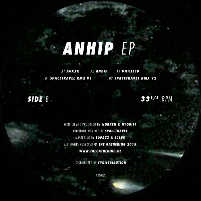 """( TGR 002 ) NORKEN / NYQUIST / SPACETRAVEL -  Anhip EP  FORTHCOMING  ( Format: 12"""" ) The Gathering Germany"""