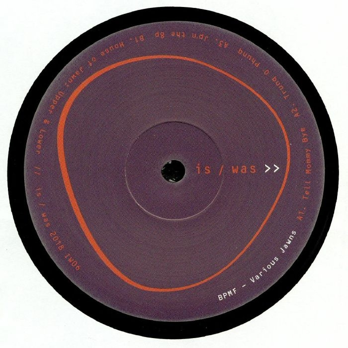 """( IW 06 ) BPMF - Various Jawns (12"""") Is/Was US"""