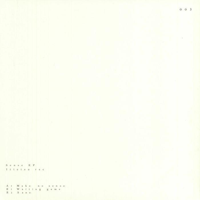 """(  ITTETSU 003  ) ITTETSU -Sense EP(12"""")  Ittetsu"""