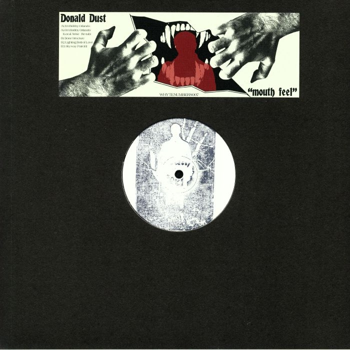 "( WHYTENUMBERS 007 ) Donald DUST - Mouth Feel EP (hand-stamped 12"" + sticker) Blaq Numbers"
