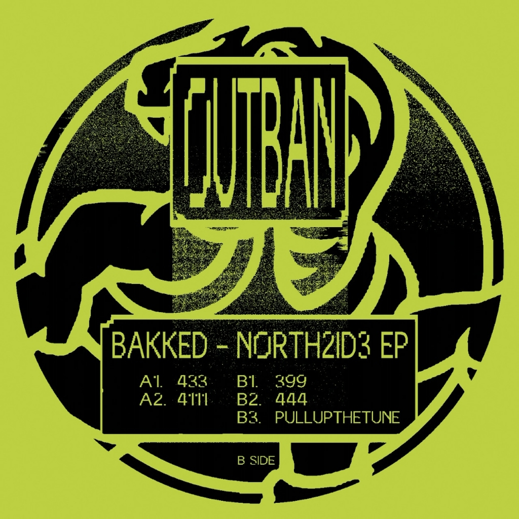 "( OUTBAN 02 ) BAKKED - North2id3 ep (Limited vinyl 12"") Outban"
