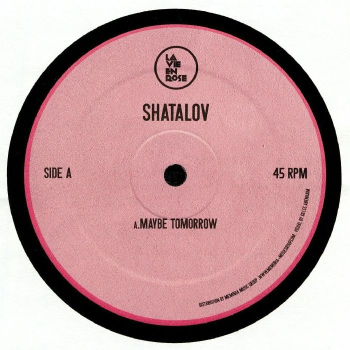"( LVR 27 ) SHATALOV - Maybe Tomorrow EP (12"") La Vie En Rose France"