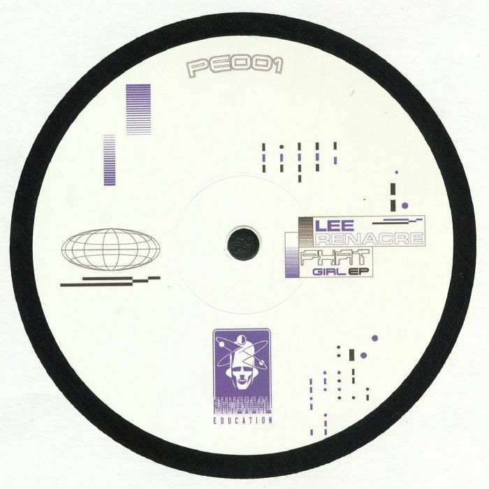 "( PE 001) Lee RENACRE - Phat Girl EP (12"") Physical Education"