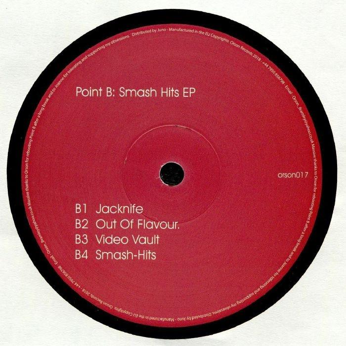 "( ORSON 017 ) POINT B - Smash Hits EP (140 gram vinyl 12"") Orson"