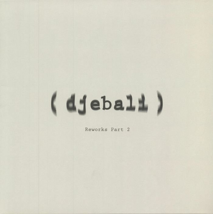 "( DJEBRW 00B ) DJEBALI -  Reworks Part 2 (12"") Djebali France"