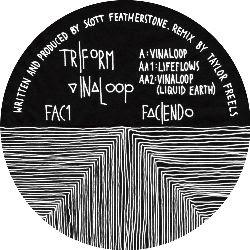 """( FAC 1 ) TRIFORM - Vinaloop (12"""") Faciendo"""