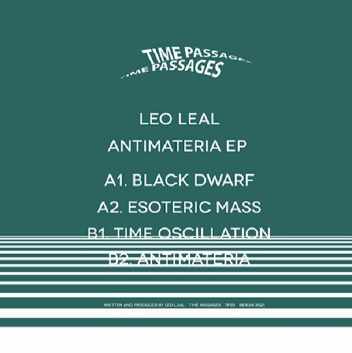 """( TP 20 ) Leo LEAL- Antimateria EP (12"""") Time Passages Germany"""