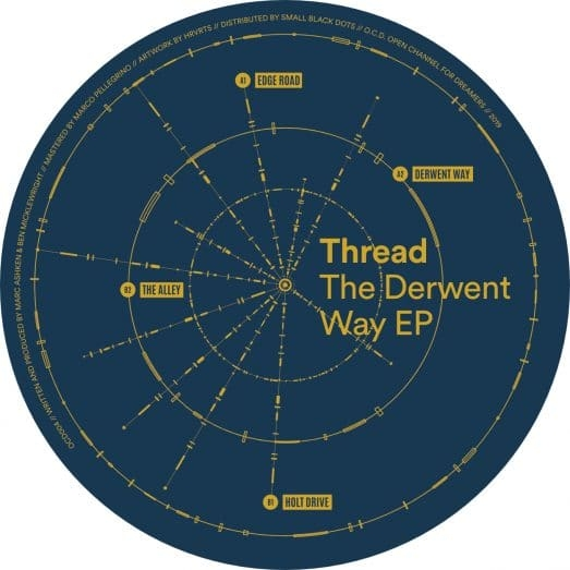 "( OCD 004 ) THREAD – The Derwent Way (12"") Open Channel for Dreamers"