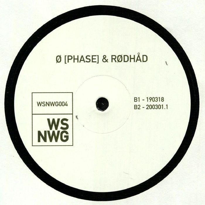 """( WSNWG 004 ) O PHASE / RODHAD - WSNWG 004 (12"""") WSNWG Germany"""