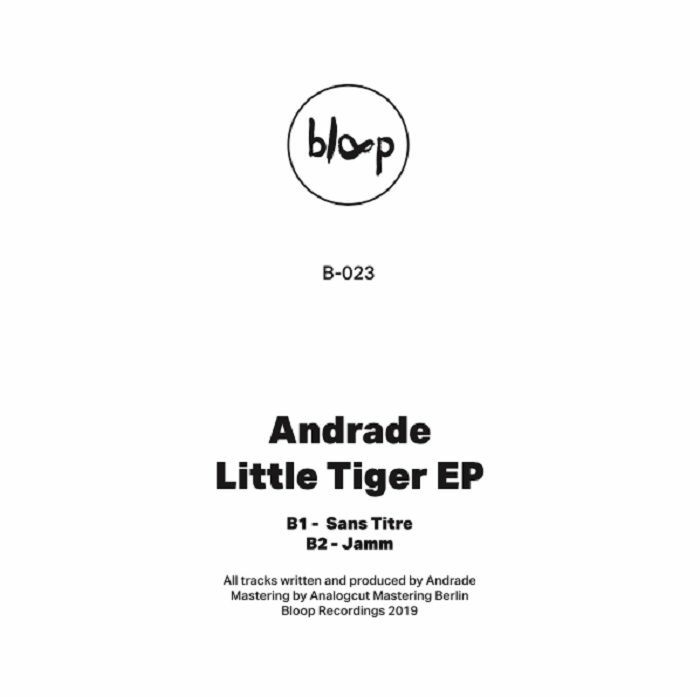 """(  B 023. ) ANDRADE - Little Tiger EP (12"""") Bloop Portugal"""