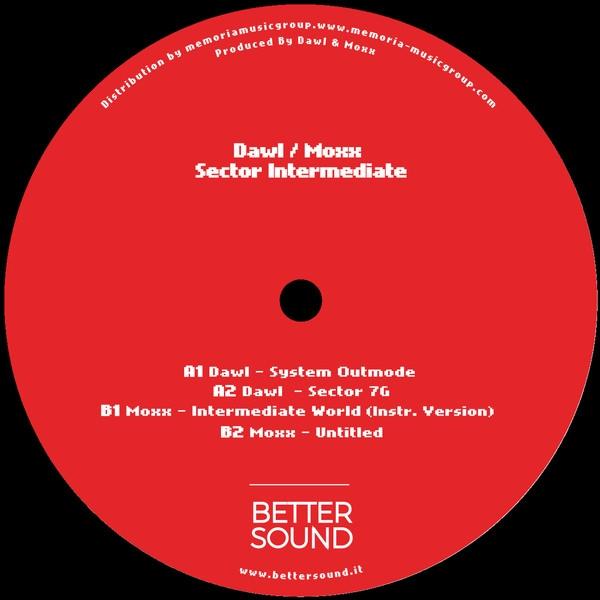 "( BS 03 ) DAWL / MOXX - Sector Intermediate (Vinyl 12"") Better Sound"