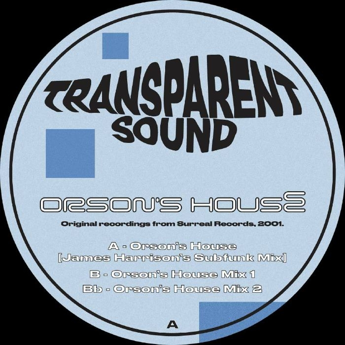 "( AGT 001 ) TRANSPARENT SOUND - Orson's House (reissue) (12"") AGT"