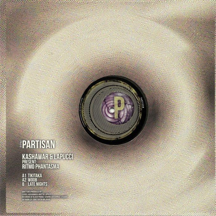 "(  PTN 010 ) KASHAWAR / LAPUCCI - Ritmo Phantasma (heavyweight vinyl 12"") Partisan UK"