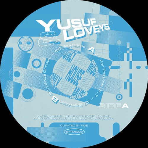 """( BYTIME 009 ) YUSUF & LOVEYS - Only House Music ( 12"""" vinyl ) Curated By Time"""
