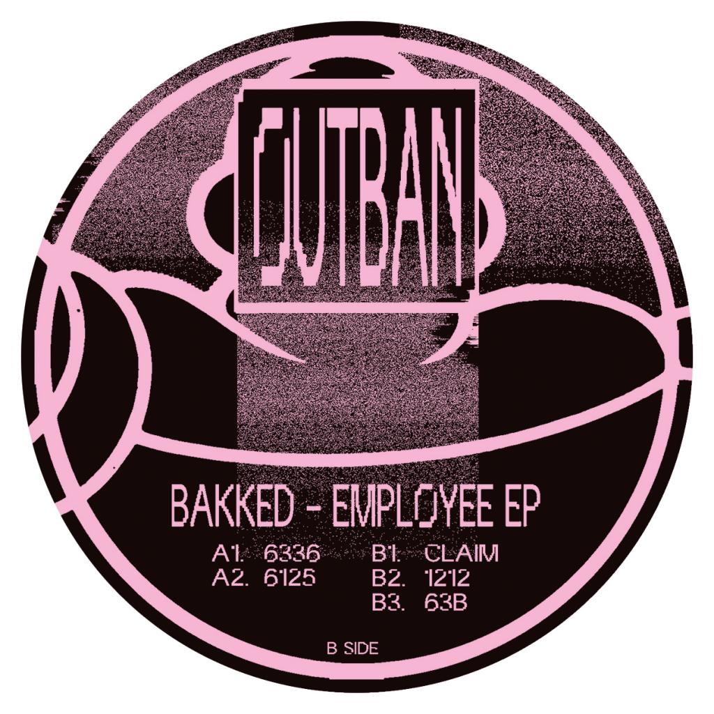 "( OUTBAN 01 ) BAKKED - Employee Ep (ltd vinyl 12"") Outban"